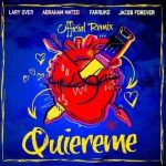 Jacob Forever Ft. Farruko y Lary Over - Quiéreme Remix